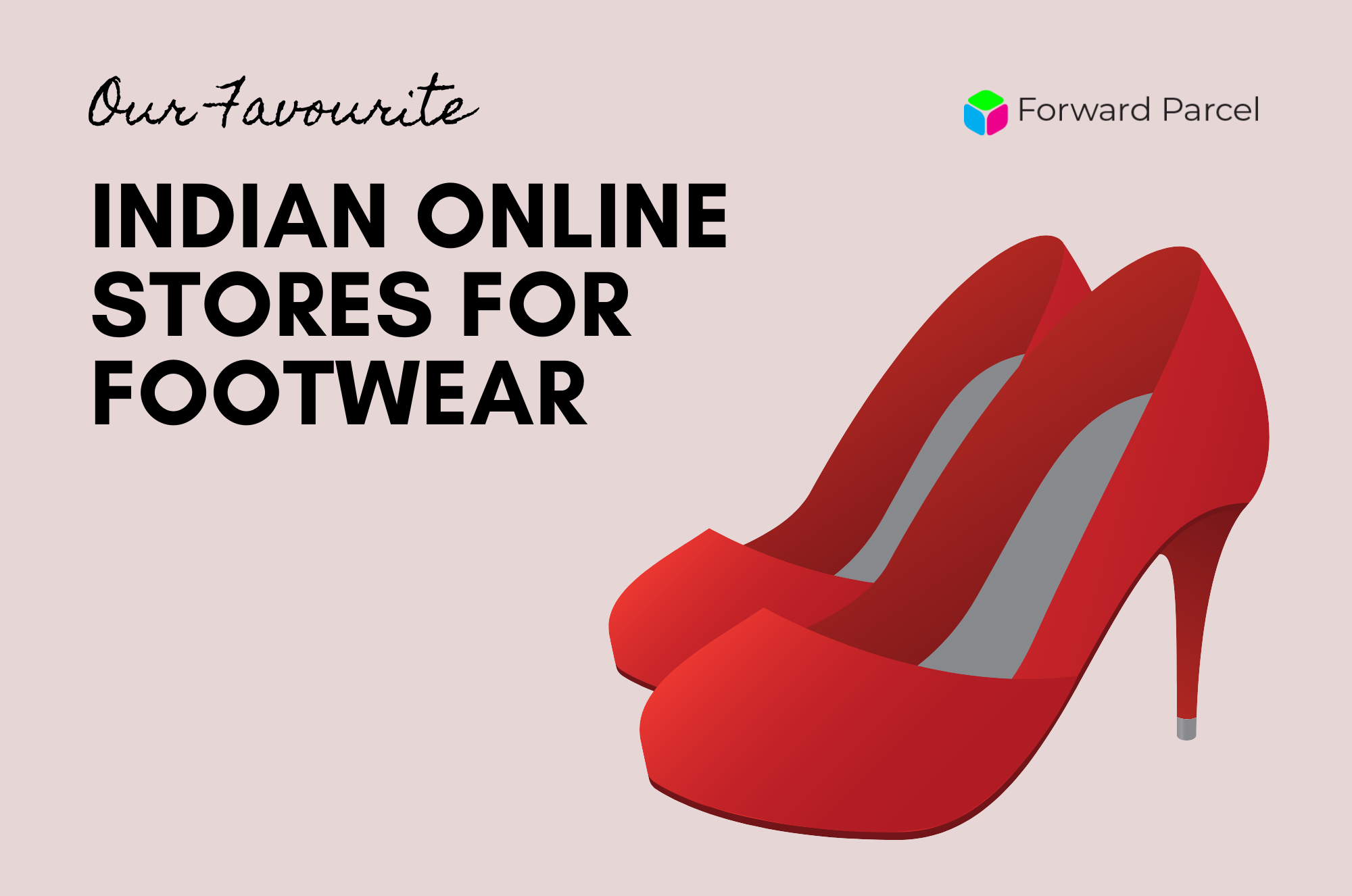 Popular Indian Online Stores for Footwear, Shop India - Ship worldwide!